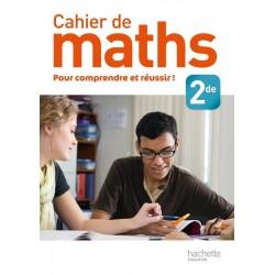 Cahier de maths 2de - 2013 - Hachette