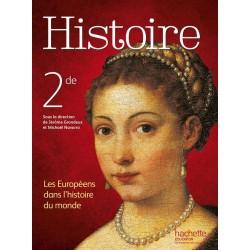 Histoire 2de (Sous la Direction de J. Grondeux) - Manuel - 2014 - Hachette