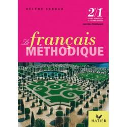 Le Français méthodique au lycée 2de - 1e - Manuel - 2008 - Hatier