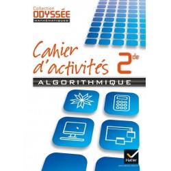 Odyssee Mathematiques 2de - Cahier d'activités algorithmique - 2013 - Hatier