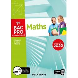 Mathematiques - 1re Bac Pro - Groupements A et B - Pochette - 2020 - Delagrave