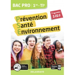 Prévention Santé Environnement (PSE) - 1re / Tle Bac Pro - Delagrave