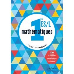 Mathematique 1e ES / L - Collection Barbazo - Manuel - 2015 - Hachette