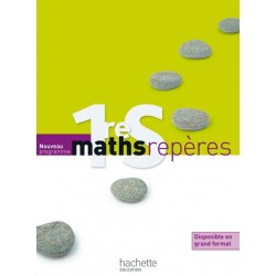Maths Reperes 1e S - Manuel - 2011 - Hachette