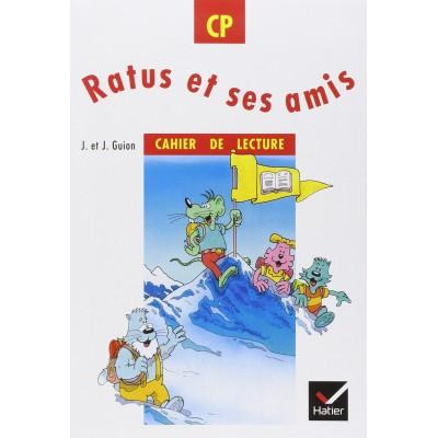 Ratus et ses amis CP - Cahier de lecture - Hatier