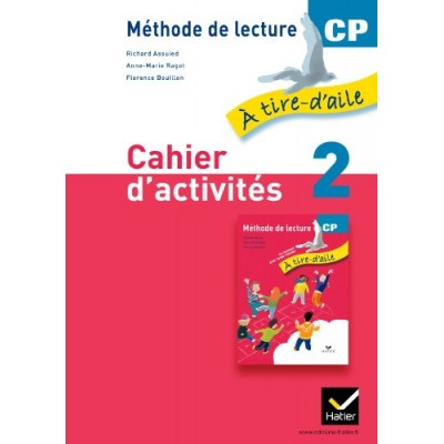 A tire-d'aile CP - Cahier d'activités 2 - Version Rouge - 2011 - Hatier