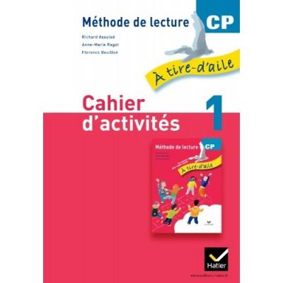 A tire-d'aile CP - Cahier d'activités 1 - Version Rouge - 2011 - Hatier