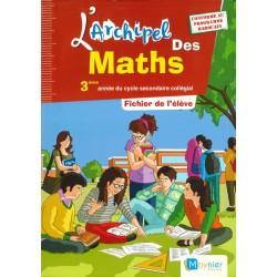 L'archipel des maths 3e année collège - Fichier - 2015 - Moynier