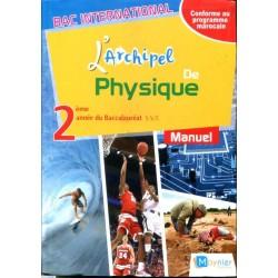 L'archipel de Physique 2e année Bac - Manuel - 2018 - Moynier