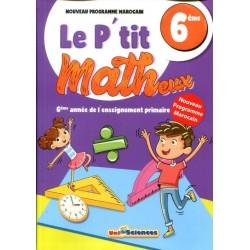 Le p'tit Matheux 6° - Unisciences