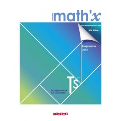 Math'x Tle S Spécialité - Manuel - 2012 - Didier