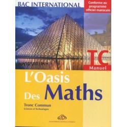 L'oasis des maths Tronc Commun - Manuel - Al Madariss