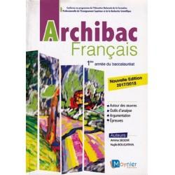Archibac Français 1e année Bac - Manuel - 2017 - Moynier