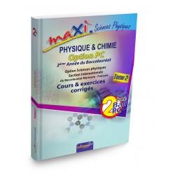 Maxi Science Physique 2e Année Bac Option PC - Cours et Exercices corrigés - Tome 2