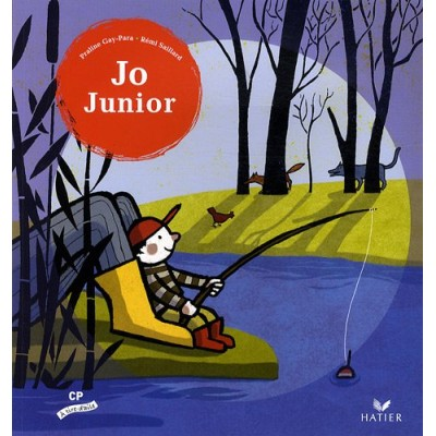 A tire d'aile CP - Album 3 - Jo junior - Hatier