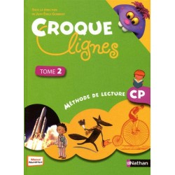 Croque Lignes CP - Tome 2 - Manuel - 2010 - Nathan
