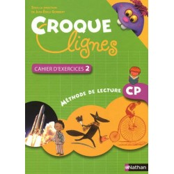 Croque Lignes CP - Cahier d'exercices 2 - 2010 - Nathan