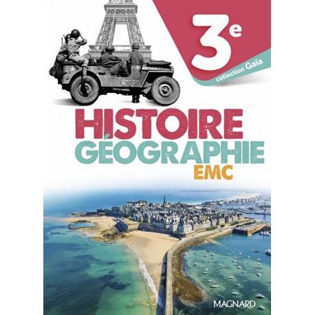 Histoire Géographie EMC 3e - Collection Gaïa - Manuel - 2021 - Magnard