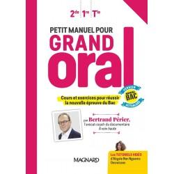 Petit manuel pour Grand Oral - Manuel - 2020 - Magnard