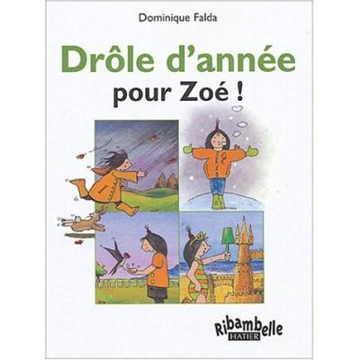 Drôle d'année pour Zoé - Ribambelle CP - Série verte - Album 2 - Hatier