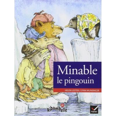 Minable le pingouin - Ribambelle CP - Série verte - Album 3 - Hatier