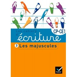 Les cahiers d'écriture CP/CE1 nº 3 - Les majuscules - Hatier