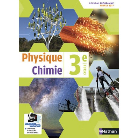 Physique Chimie 3e - Manuel - 2017 - Nathan