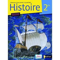 """Histoire 2de - Collection """"Le Quintrec"""" - Manuel - 2010 - Nathan"""