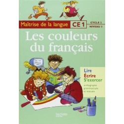 Les couleurs du français CE1 - Livre de l'élève - Hachette