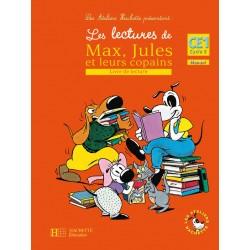 Les lectures de Max, Jules et leurs copains CE1 - Livre de l'élève - 2008 - Hachette
