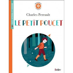 Le Petit Poucet - Collection Boussole - Cycle 3 - Belin