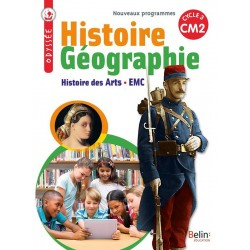 Odyssée CM2 - Histoire Geographie - Histoire des Arts - EMC - 2017 - Belin