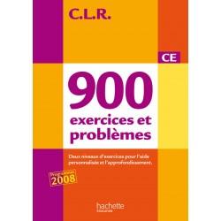 CLR 900 exercices et problèmes CE - Livre de l'élève - 2010 - Hachette