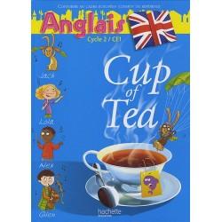 Cup of tea - CE1 - Anglais - Livre de l'élève - Hachette