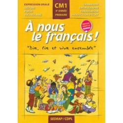 A nous le français ! CM1 - Manuel - Sedrap