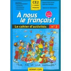 A nous le français ! CE2 - Cahier N°2 - Sedrap