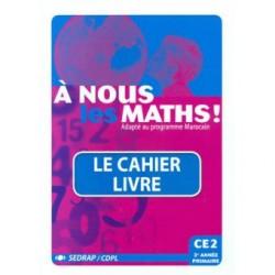 A nous les maths! CE2 - Fichier - Sedrap