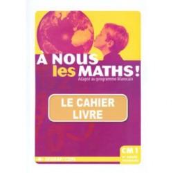 A nous les maths! CM1 - Fichier - Sedrap