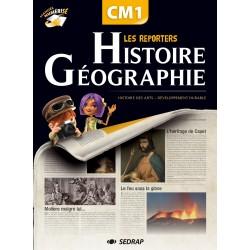 Les reporters Histoire - Géographie CM1 - Manuel de l'élève - 2011 - Sedrap