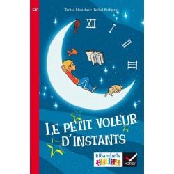 Le Petit voleur d'instants - Ribambelle CE1 - Série rouge - Album nº1 - 2016 - Hatier