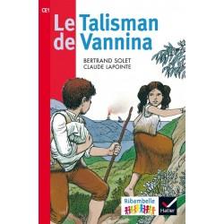 Le Talisman de Vannina - Ribambelle CE1 - Série Rouge - Album nº5 - 2016 - Hatier