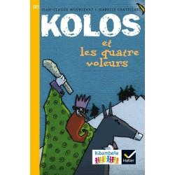 Kolos et les quatre voleurs - Ribambelle CE1 - Série Jaune - Album nº1 - 2016 - Hatier