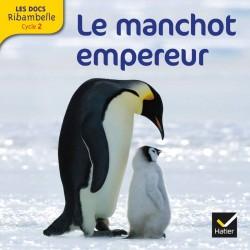 Les docs Ribambelle cycle 2 éd. 2012 - Le manchot empereur