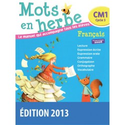 Mots en herbe CM1 - Manuel - 2013 - Bordas