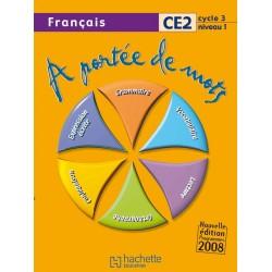 A portée de mots - CE2 - Livre de l'élève - 2009 - Hachette