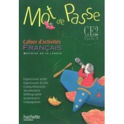 Mot de passe CE2 - Cahier d'activités - 2009 - Hachette