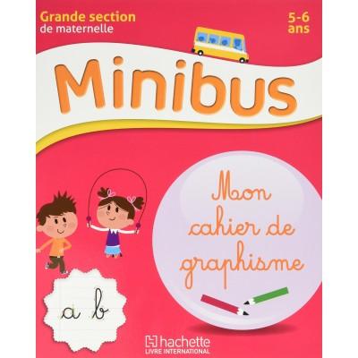 Minibus - Mon cahier de graphisme - GS - 2016 - Hachette