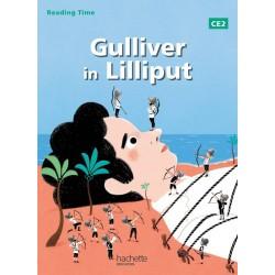 Gulliver in Lilliput - Reading Time - CE2 - Livre élève - 2013 - Hachette