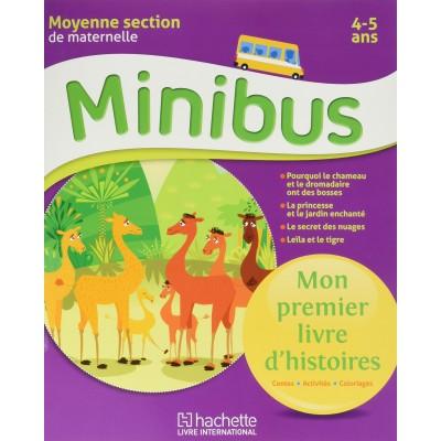 Minibus - Mon premier livre d'histoires - MS 4-5 ANS - 2016 - Hachette