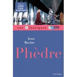 Phèdre - Classiques Bordas
